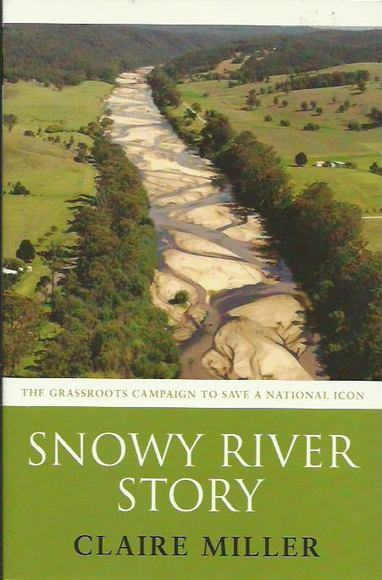 Snowy River Story: The grassroots campaign to save a national icon