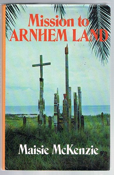 Mission to Arnhem Land