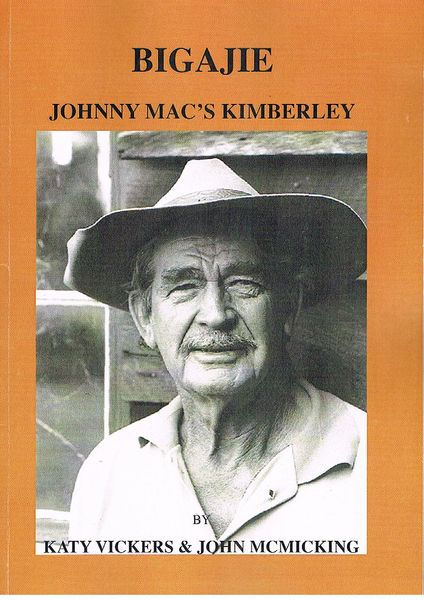 Bigajie: Johnny Mac's Kimberley