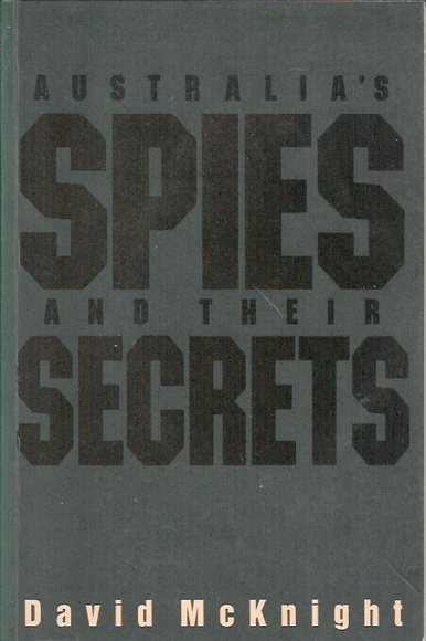 Australia's Spies and Their Secrets