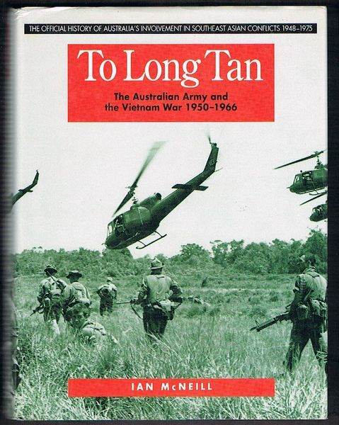 To Long Tan: The Australian Army and the Vietnam War 1950-1966