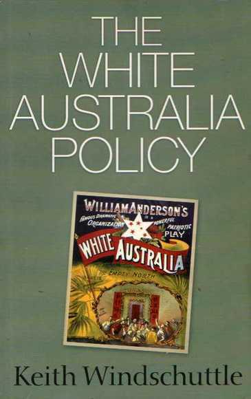 The White Australia Policy