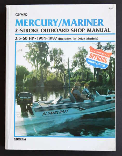 Clymer Mercury/Mariner 2-Stroke Outboard Shop Manual 2.5-60hp 1994-1997 (Includes Jet Drives Models) B723
