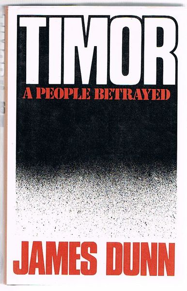 Timor: A People Betrayed