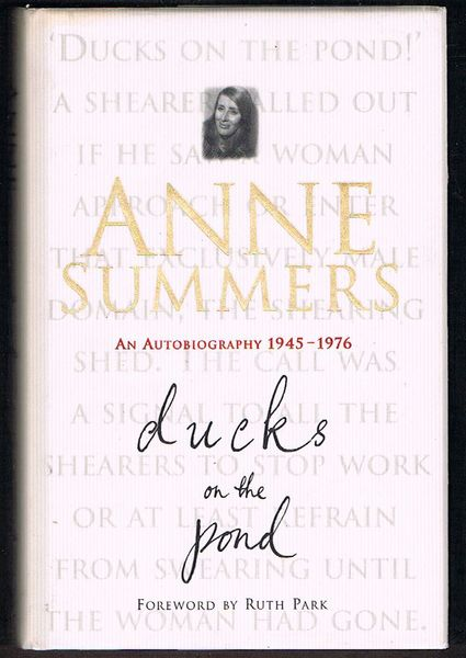 Ducks on the Pond: An Autobiography 1945-1976
