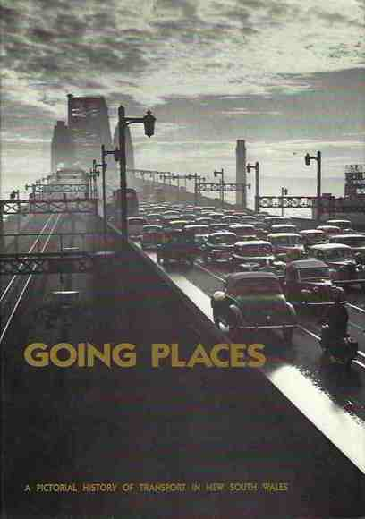 Going Places: A Bicentennial Pictorial History of Transport in New South Wales