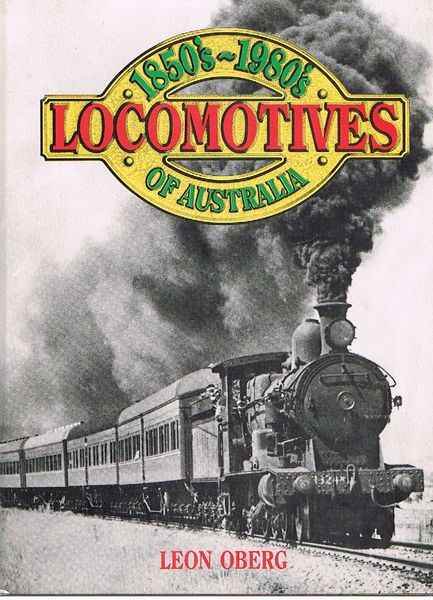 Locomotives of Australia 1850's-1980's