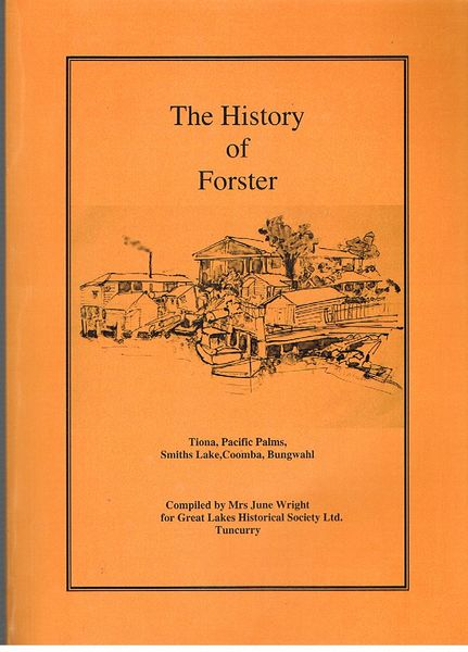 The History of Forster: Tiona, Pacific Palms, Smiths Lake, Coomba, Bungwahl