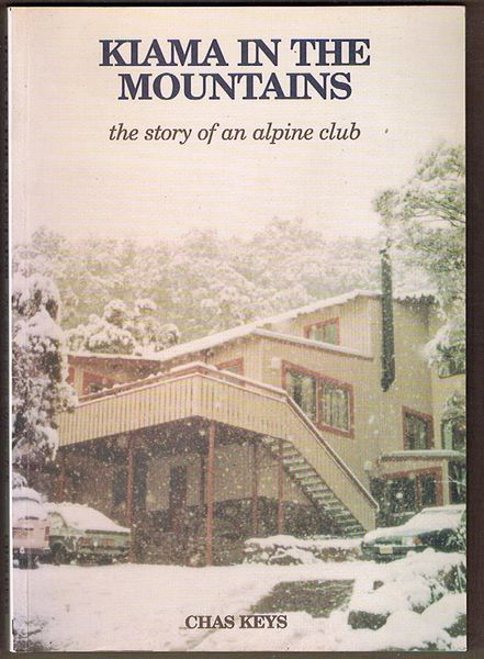 Kiama in the Mountains: The Story of an Alpine Club