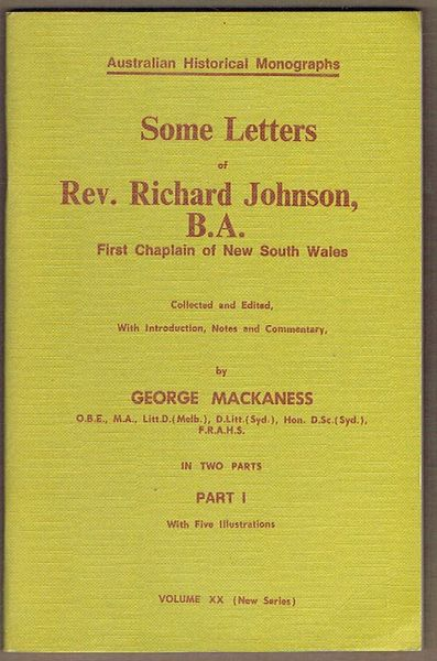 Some Letters of Rev. Richard Johnson, B.A. First Chaplin of New South Wales. Part I