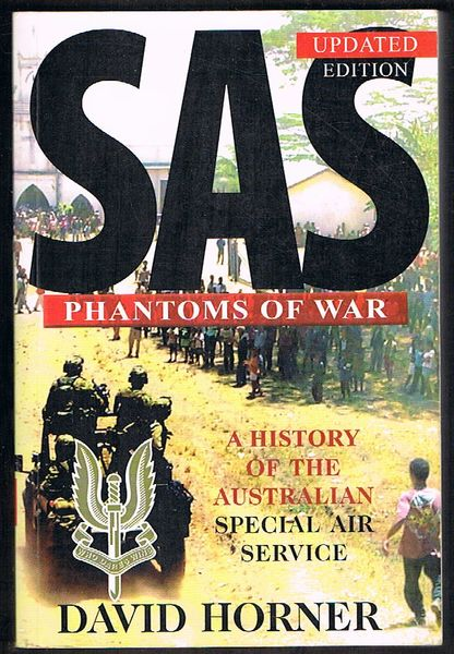 SAS: Phantoms of War. A History of the Australian Special Air Service