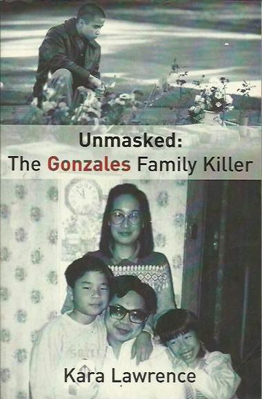 Unmasked: The Gonzales Family Killer