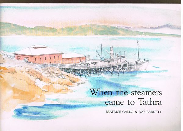 When the Steamers Came to Tathra