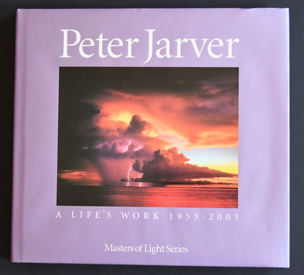 Peter Jarver: A Life's Work 1953-2003