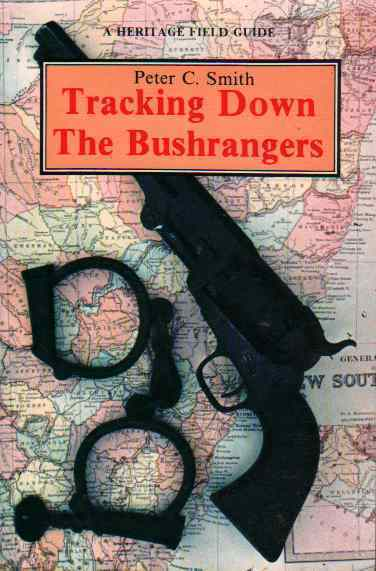 Tracking Down the Bushrangers