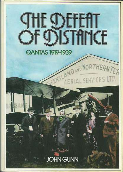 The Defeat of Distance: Qantas 1919-1939
