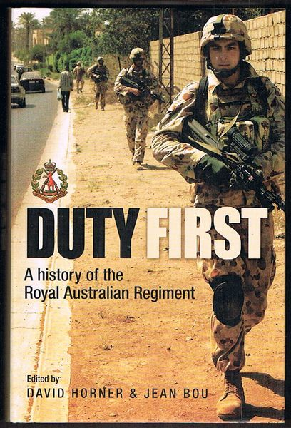 Duty First: A History of the Royal Australian Regiment. Second Edition