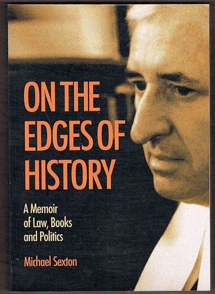 On the Edges of History: A Memoir of Law, Books and Politics