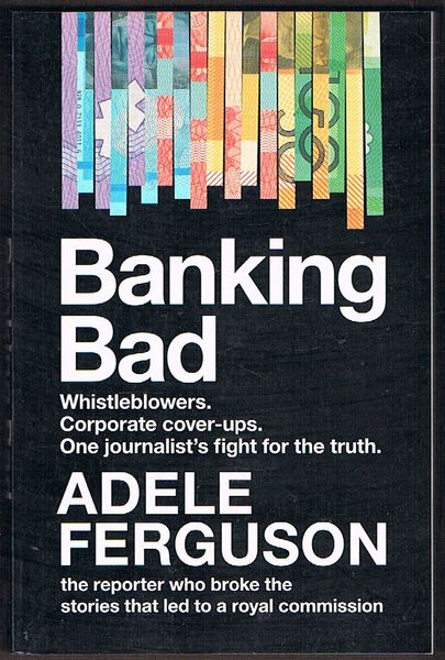 Banking Bad: Whistleblowers. Corporate cover-ups. One journalist's fightfor the truth
