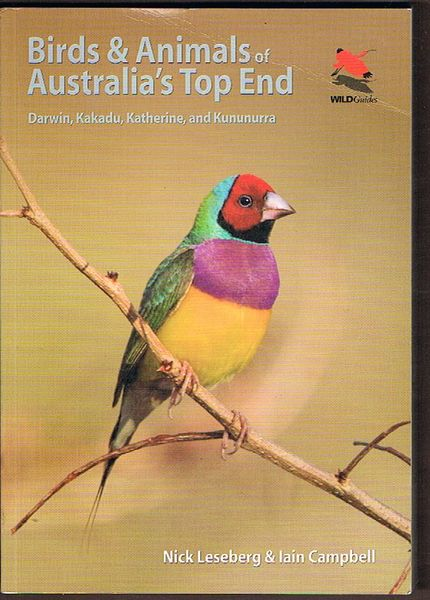 Birds and Animals of Australia's Top End: Darwin, Kakadu, Katherine and Kununurra