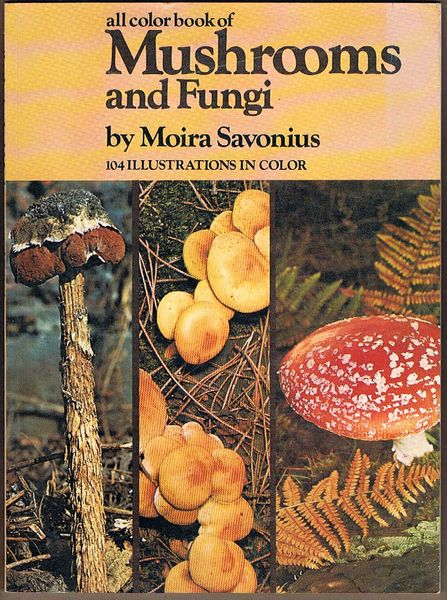 All Colour Book of Mushrooms and Fungi
