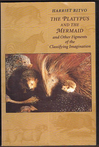 The Platypus and the Mermaid and Other Figments of the Classifying Imagination