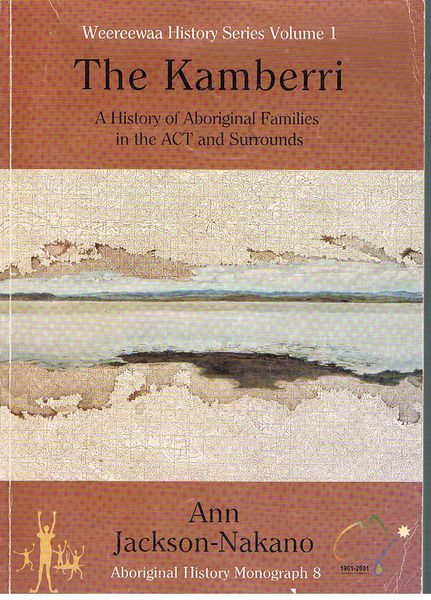 The Kamberri: A History of Aboriginal Families in the ACT and Surrounds