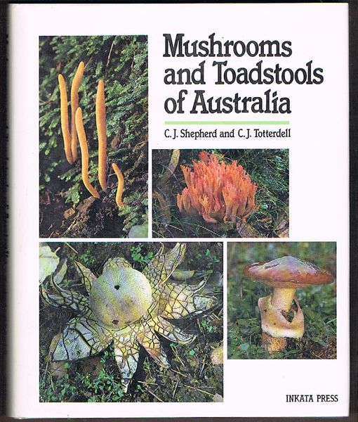 Mushrooms and Toadstools of Australia