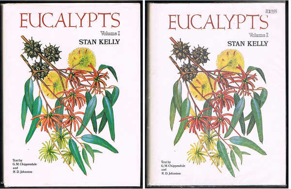 Eucalypts. Volumes One and Two