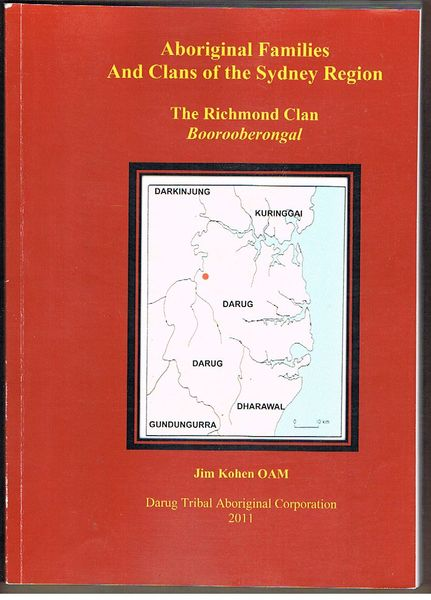 Aboriginal Families and Clans of the Sydney Region: The Richmond Clan Boorooberongal