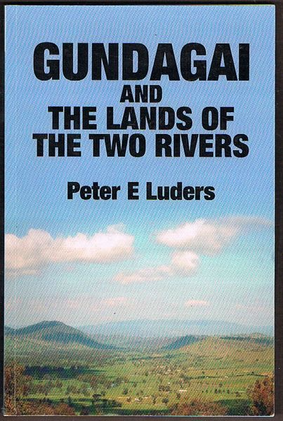 Gundagai and the Lands of the Two Rivers